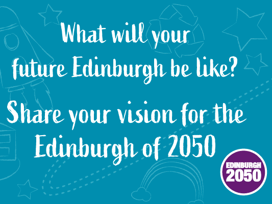 Edinburgh 2050: Building A Better City